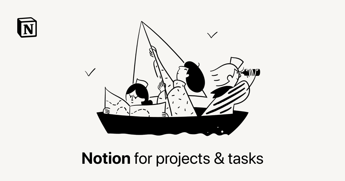 Notion for projects & tasks
