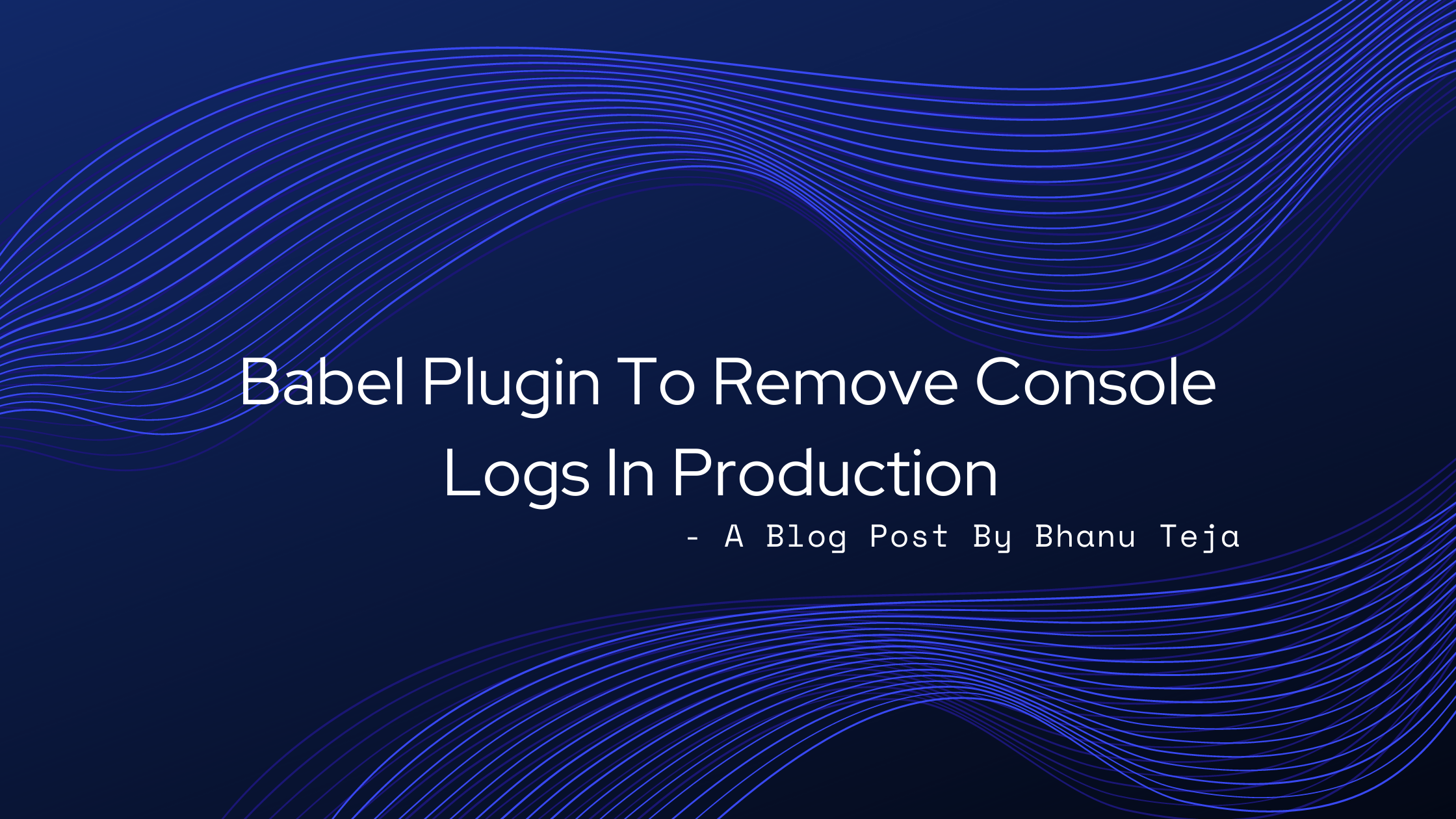 Babel Plugin To Remove Console Logs In Production