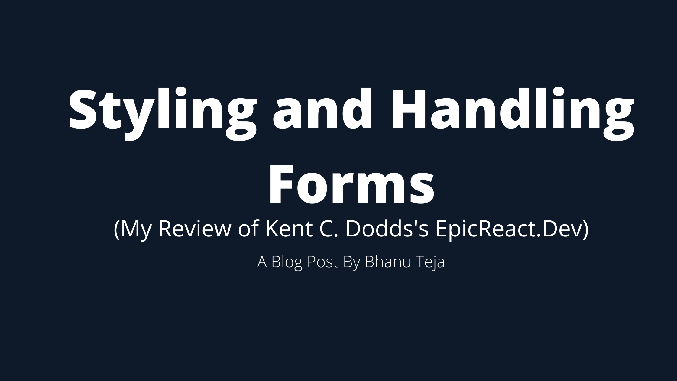 React Fundamentals: Styling And Handling Forms