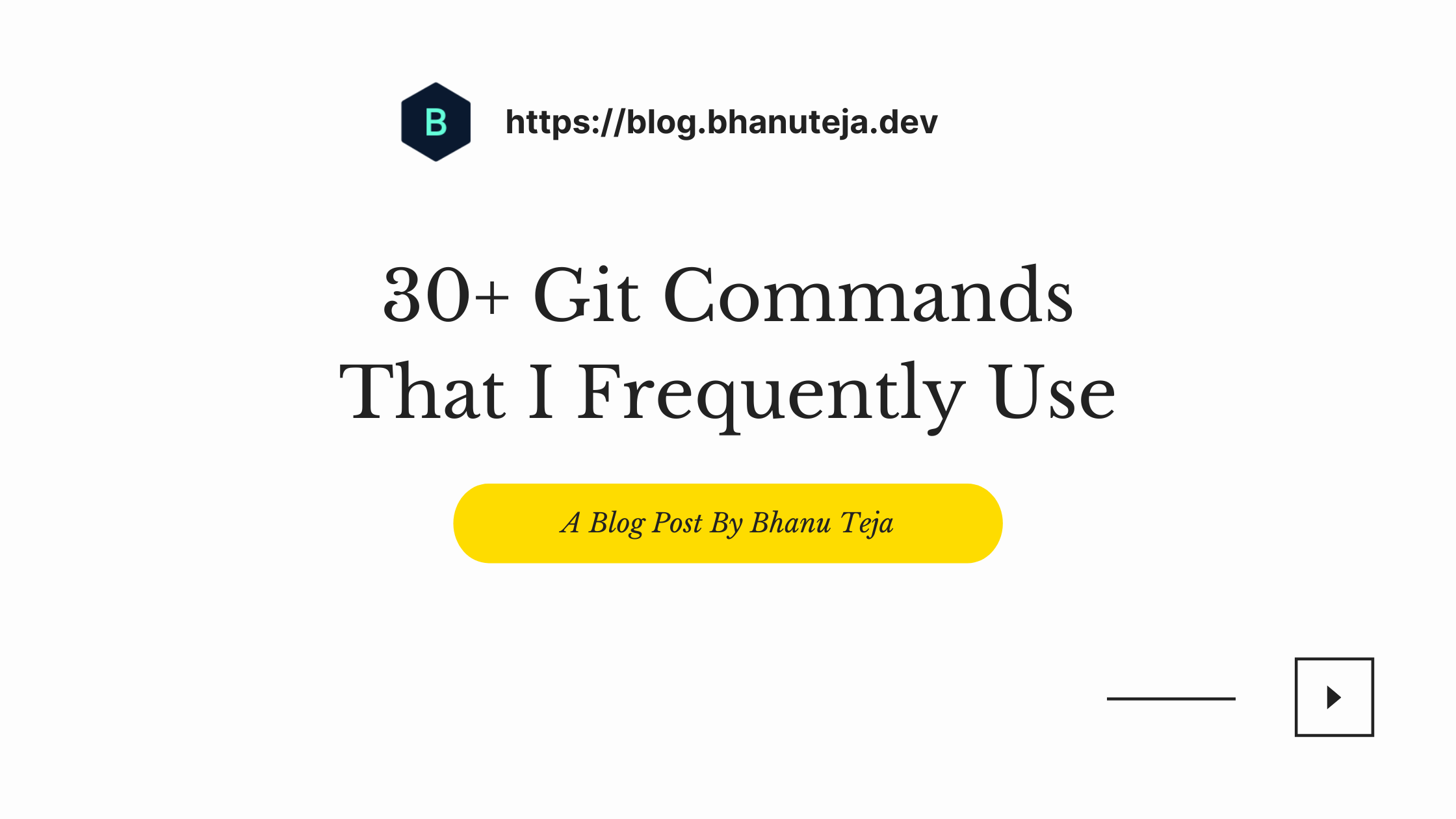 30+ Git Commands That I Frequently Use