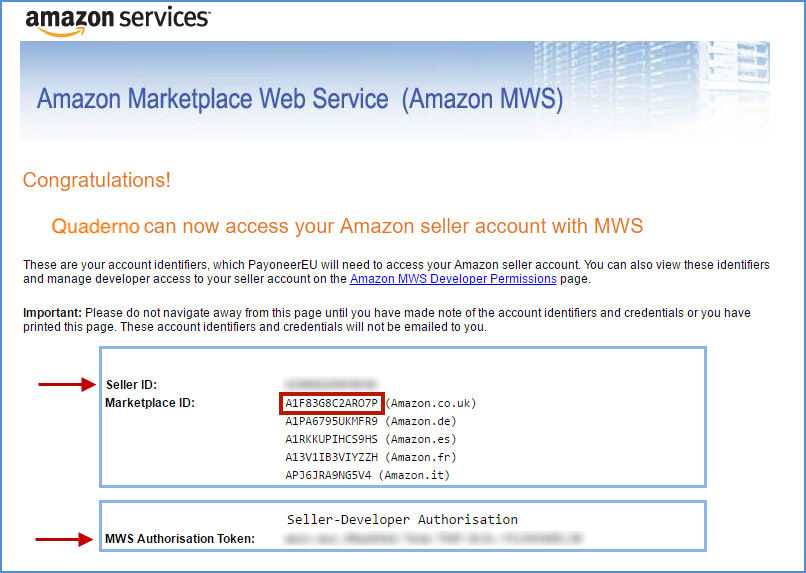 Amazon will display your Seller ID, Marketplace IDs, and MWS Authorisation Token.