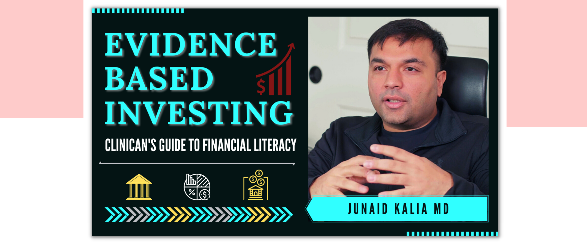 Evidence Based INVESTING - Clinician's Guide to Financial Literacy