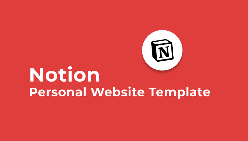 Notion - Personal Website Template