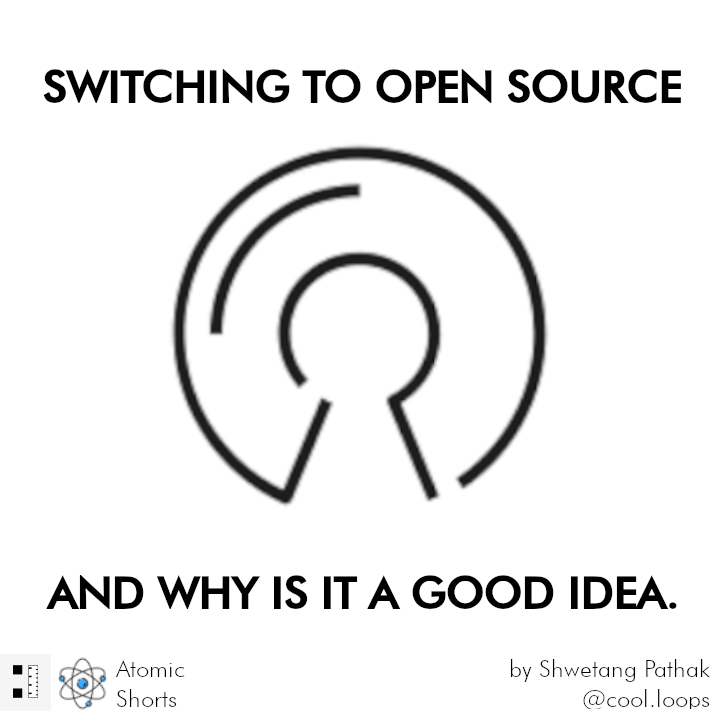 Why Switching to Open Source Might Be a Good Idea