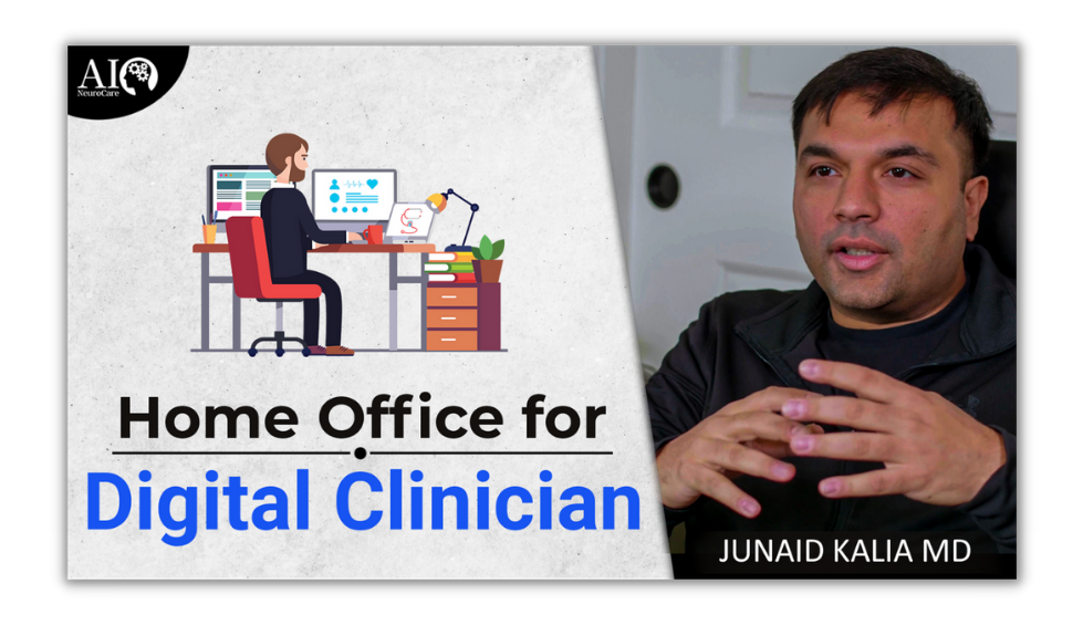 Home office for the Digital Clinician [2021 Update]