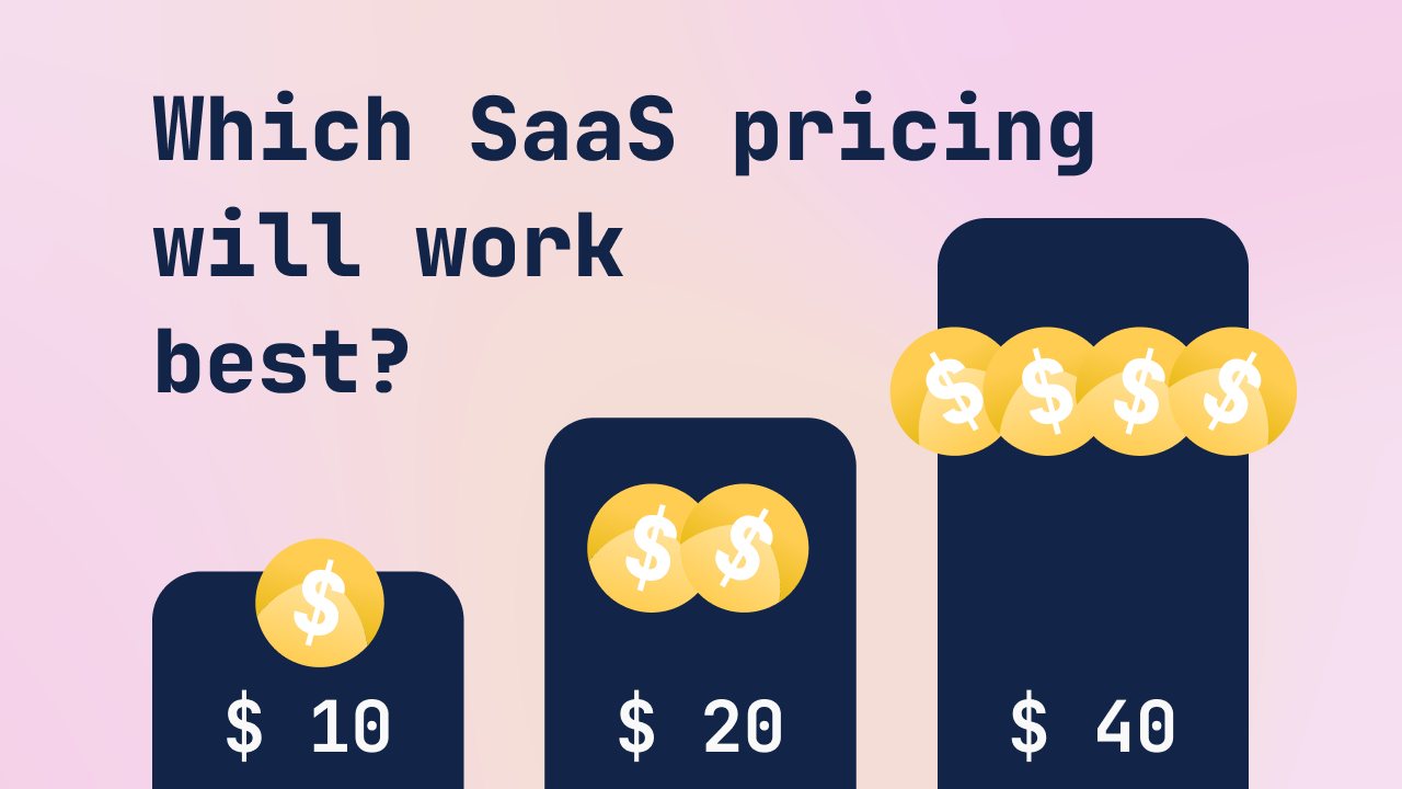 Pricing Models for SaaS Products